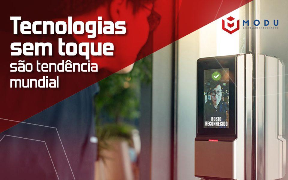 Tecnologias sem toque são tendência mundial